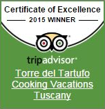 Winner: Certificate of Excellence 2015 | Torre del Tartufo Cooking Vacations Tuscany