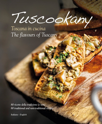 Tuscookany The flavours of Tuscany